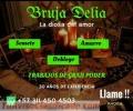 UNICA BRUJERIA PARA ENAMORAR CON LA BRUJA DELIA  +573114504503 LLAMA YA