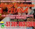 BRUJA VIDENTE ELOISA +573014637369 SOLUCIONES INMEDIATAS